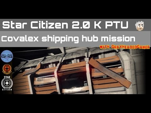 2.0 K PTU - Covalex Shipping Hub mission... almost