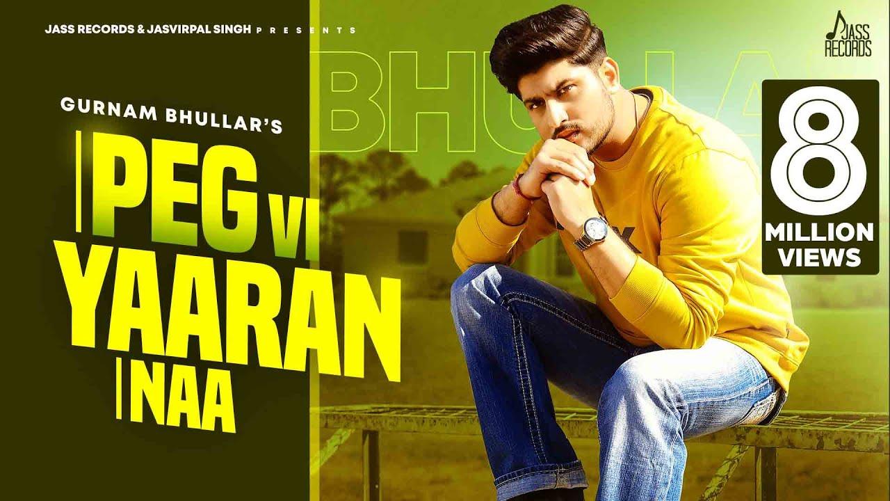 Peg Vi Yaaran Naa | (Full HD) | Gurnam Bhullar | Laddi Gill | New Punjabi Songs 2020 | Jass Records