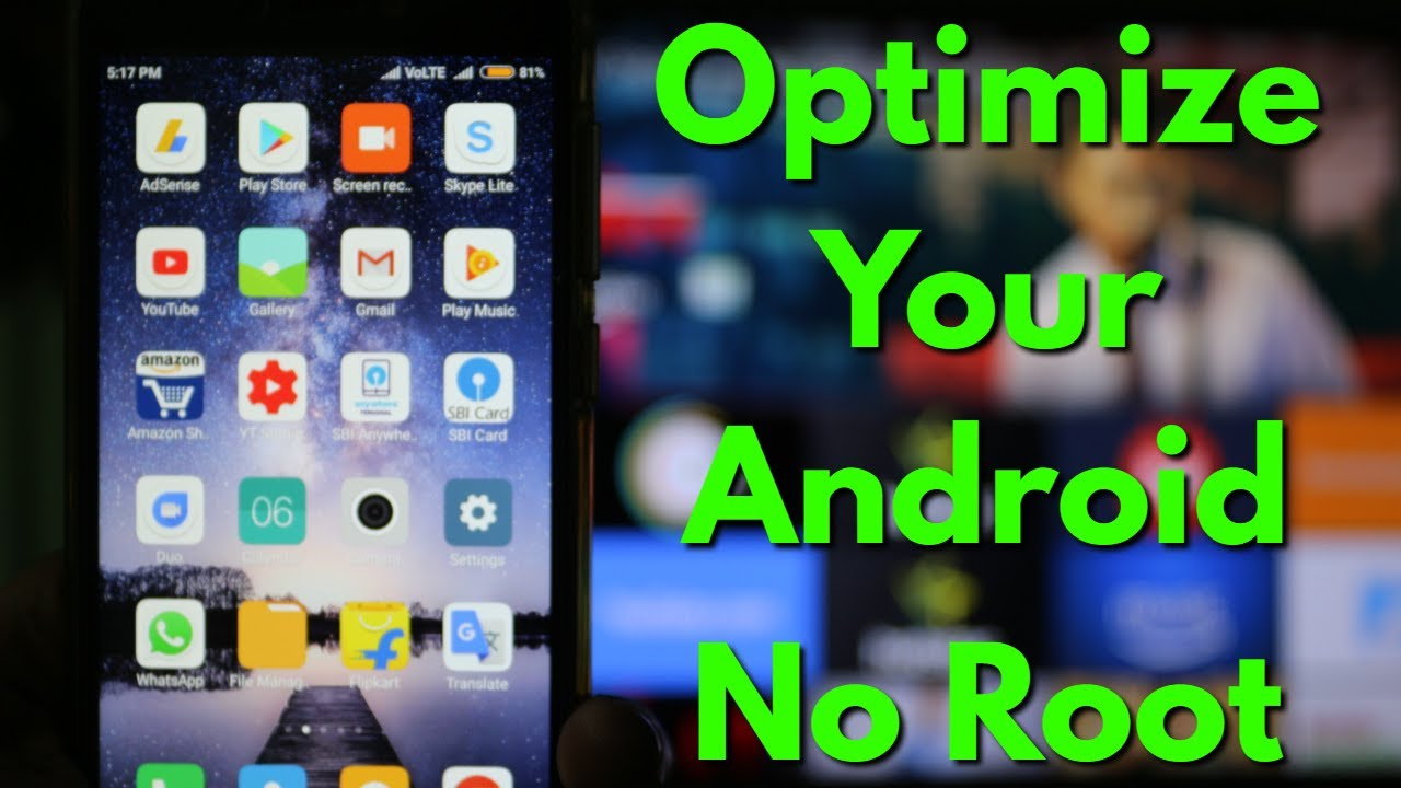 How To Speed Up Your Android Phone Without Root & Improve Performance-Make  Run Faster-2019