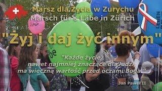 Marsz dla Życia w Zurychu/Marsch für's Läbe in Zürich 2013