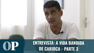 Entrevista com o Carioca: As regras da facção