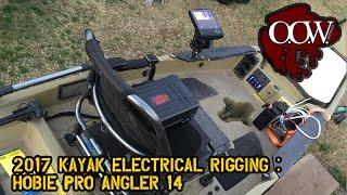 2017 Kayak Electrical Rigging: Hobie ProAngular - OOW Outdoors