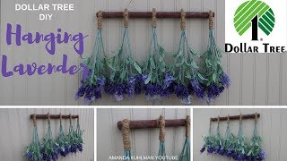 DOLLAR TREE DIY | Home Decor using Hanging Lavender | Farmhouse Inspired Look