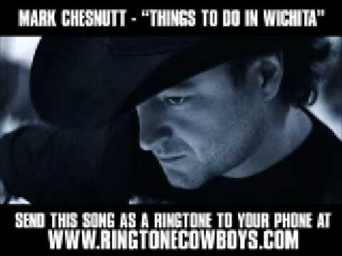 Mark Chesnutt - Things To Do In Wichita [New Video + Download]