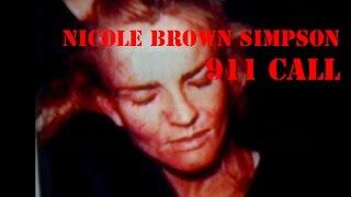 O J  Simpson Trial Nicole Brown Simpsons 911 Call