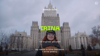 Moskvichi - Irina Denisova, PR engineer and poet