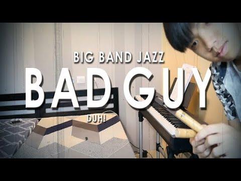 Billie Eilish - Bad Guy (Big Band Jazz Cover) | JayVounter