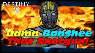 Damn Banshee That Amazing Shotgun! Destiny Week 6 Arms Day Foundry Order Rewards Guide!