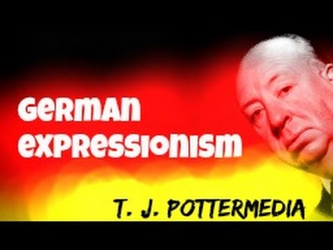 German Expressionism Explained