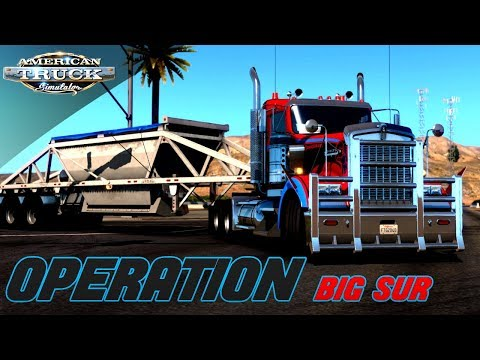 ONE LAST ROUND TRIP | OPERATION BIG SUR | AMERICAN TRUCK SIMULATOR ONLINE