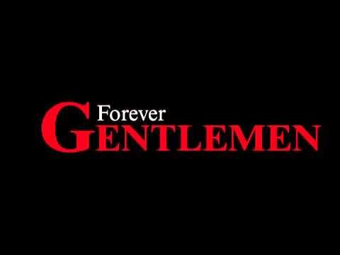 Forever Gentlemen Album