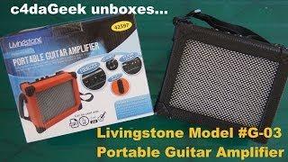 Video Livingstone G03 Portable Guitar Amplifier Unboxing download MP3, 3GP, MP4, WEBM, AVI, FLV Mei 2018
