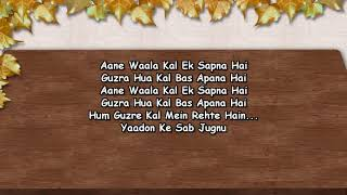 Aane Wala Kal Ek Sapna Hai - Karaoke - Kumar Sanu
