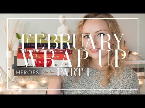 February Wrap Up Part I | The Book Castle | 2019