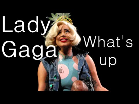 Lady Gaga - What's up [Lyrics]