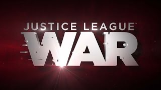 Justice League: War - Trailer
