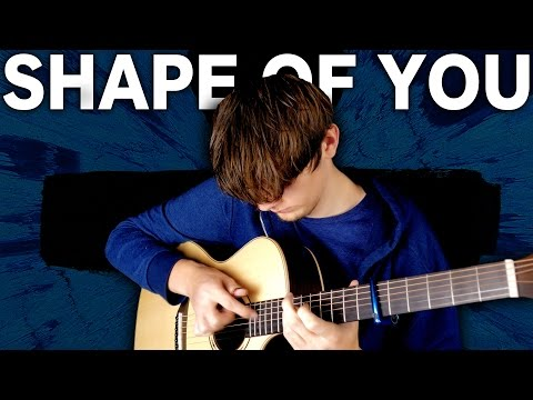 Shape of You - Ed Sheeran - Fingerstyle Guitar Cover