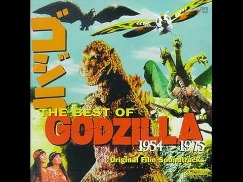 The Best of Godzilla, Vol. 1: 1954-1975 FULL SOUNDTRACK [HD/HQ]