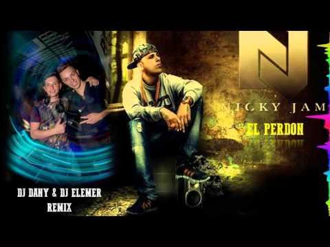 Nicky Jam - El Perdon (DJ DANY & DJ ELEMER Remix)