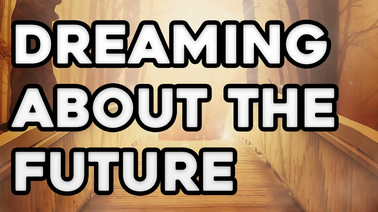 how to see future in dreams