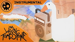 The Living Tombstone - Goose Goose Revolution (Untitled Goose Game) - INSTRUMENTAL