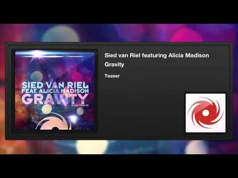 Sied Van Riel Featuring Alicia Madison - Gravity