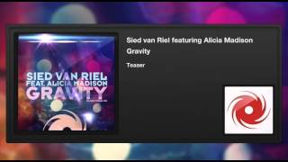Sied van Riel featuring Alicia Madison - Gravity