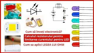 Cum sa incepi cu electronica? Simplu cu un LED. Calculul rezistorului pentru limitarea curentului 💡
