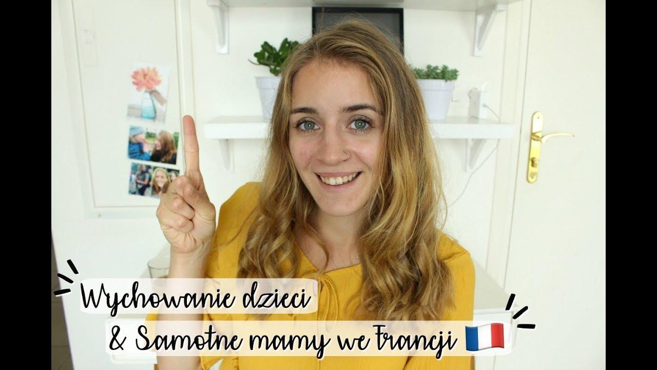 Wychowanie dzieci & Standard życia samotnych matek | Zycie we Francji #5