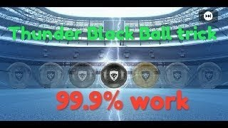 Thunder black ball Trick 99.9% work in magic moment stars pes 2019 mobile and ios