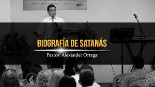 Biografia de Satanás   Alex Ortega