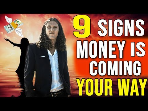 9 Signs Money Is Coming Your Way - Manifest Money NOW