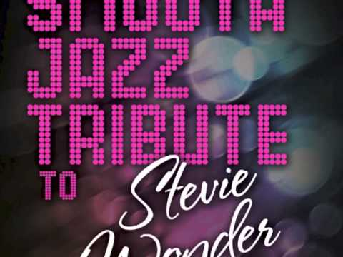 Lately - Stevie Wonder Smooth Jazz Tribute