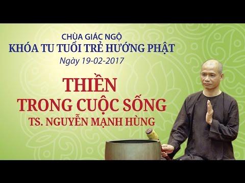Thiền trong cuộc sống - TS. Nguyễn Mạnh Hùng