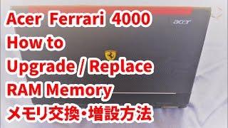 Acer Ferrari 4000 - How to Upgrade / Replace RAM Memory | メモリ交換・増設方法