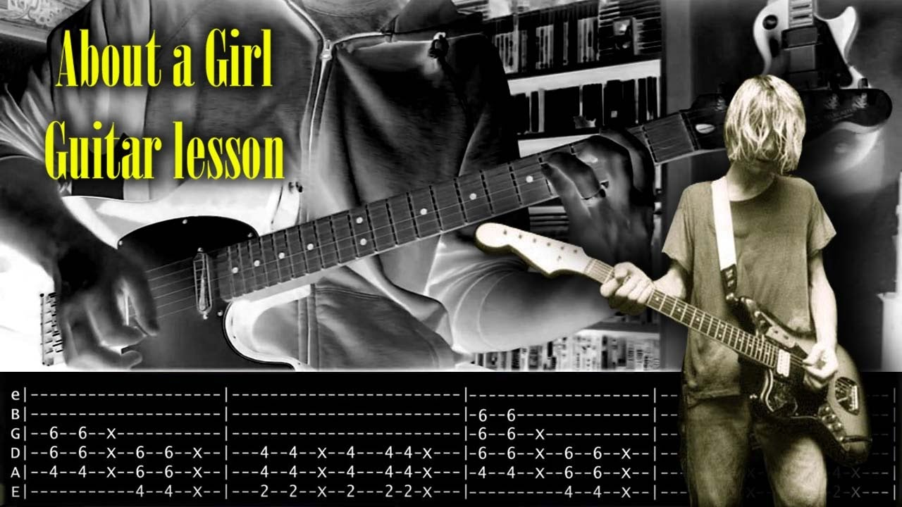 about a girl guitar lesson with tabs nirvana youtube. Black Bedroom Furniture Sets. Home Design Ideas