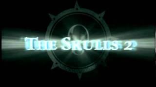 The Skulls 2 - Trailer