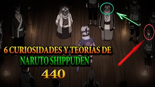 6 CURIOSIDADES Y TEORIAS DE NARUTO SHIPPUDEN 440 || EL YOFO 09