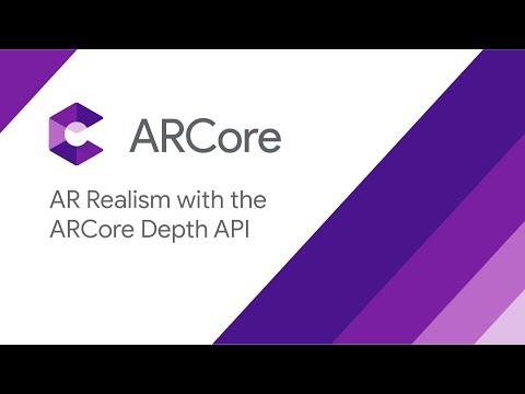 AR Realism with the ARCore Depth API