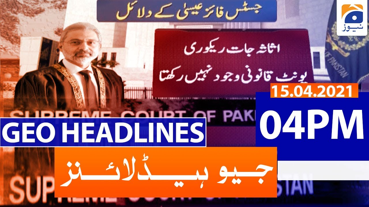 Geo Headlines 04 PM - 15th April 2021