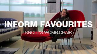 Inform Favourites: Knoll's Womb Chair