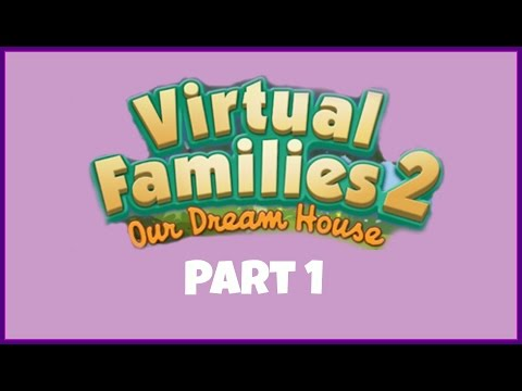 Lets Play Virtual Families 2 | Part 1 | Moving In