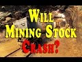 WILL MINING STOCK CRASH - VERY IMPORTANT LONG TERM TRADING SUCCESS RULES