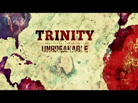 Trinity - Unbreakable (Official Music Video)