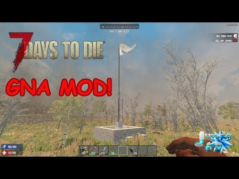 7 days to Die (PC) GNA MOD! THESE HORDES ARE INSANE!!