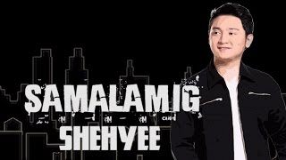 Repeat youtube video Shehyee - Samalamig [Official Lyric Video]