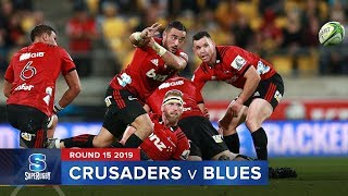 Crusaders v Blues | Super Rugby 2019 Rd 15 Highlights
