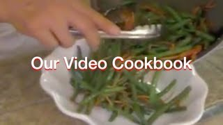 How To Make Sautéed Green Beans With Carrots Recipe | Our Video Cookbook #45