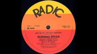 Burning Spear ‎- Jah Is My Driver