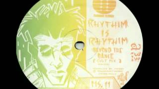 Rhythim Is Rhythim - Beyond The Dance (Cult Mix) [1989]